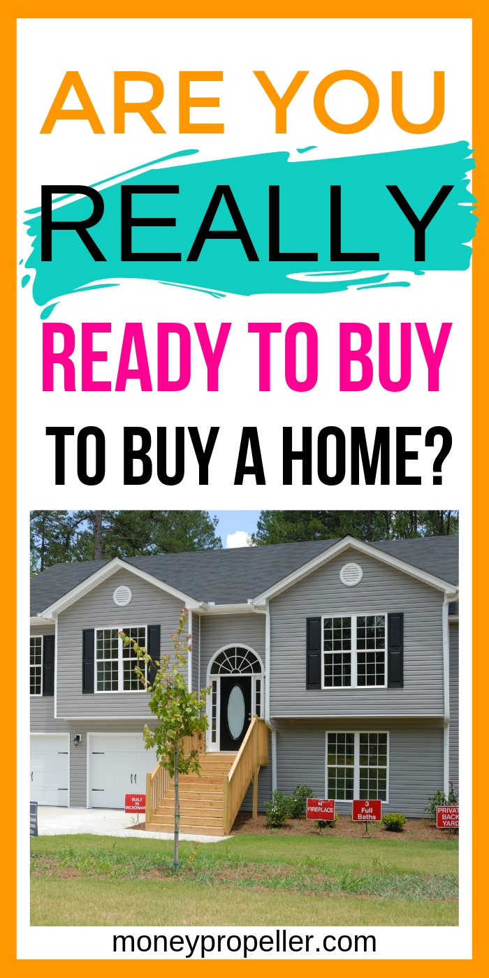 How to Know You are Financially Ready to Buy a Home | First Time tips for home buyers | What you need to know when you're looking to buy a house | What to do before you start to buy a house | Can you afford a mortgage and a downpayment? How to ensure you have enough money to buy a house #realestate #house #home