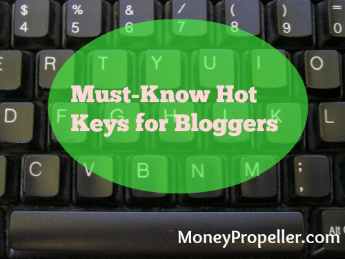 Must-Know Hot Keys for Bloggers