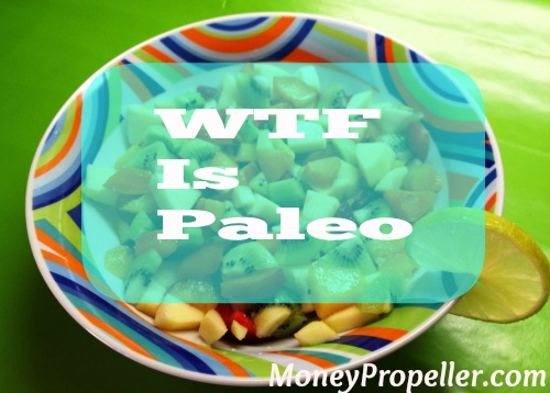 WTF Is Paleo