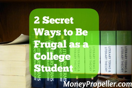 2 Secret Ways to Be Frugal as a College Student