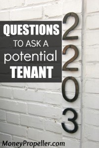Things to ask a Potential Tenant