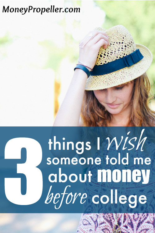 Here are the three things I wish someone had told me about money before college. Did you make the same mistakes? Hindsight is better, and hopefully this will help others avoid them!