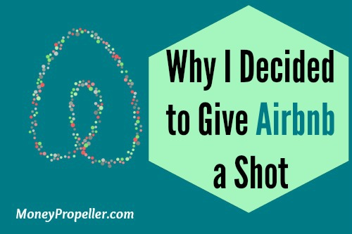 Why I decided to give Airbnb a shot