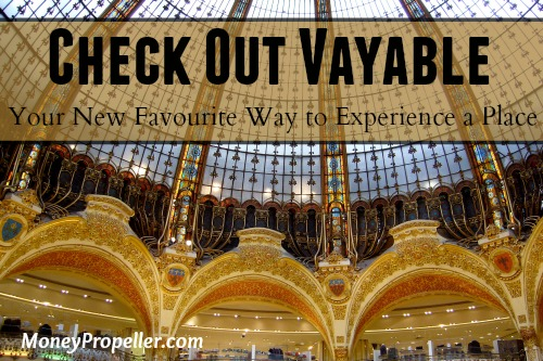 Check Out Vayable - A Way to Experience A Place