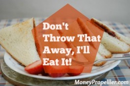 Don't Throw That Away, I'll Eat It!