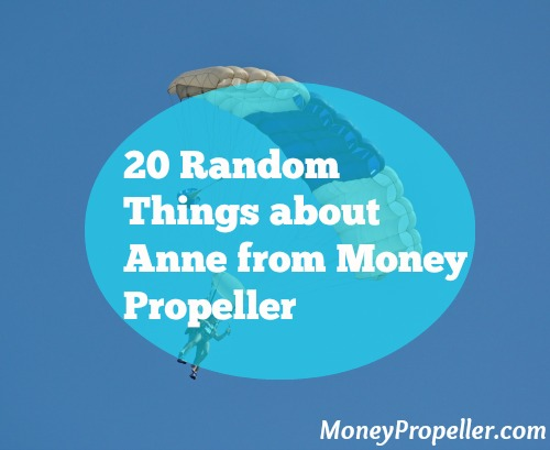 20 Random Things about Anne from Money Propeller