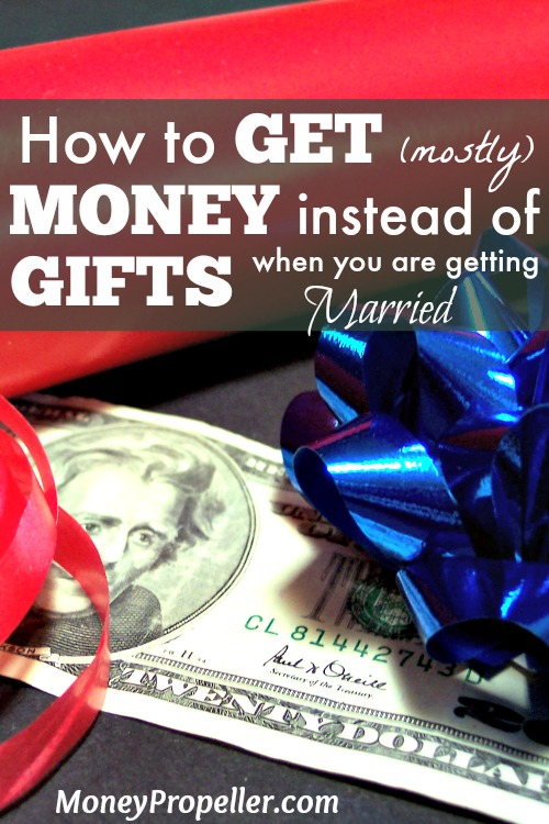 How to Get (Mostly) Money instead of Gifts when you are Getting Married