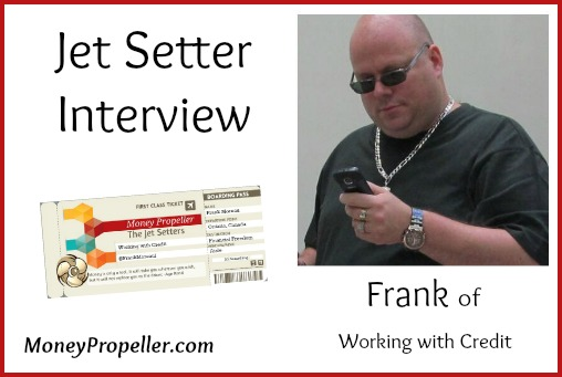Jet Setter Interview – Frank of Working with Credit
