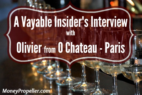 Vayable Insider Interview with Olivier from O Chateau