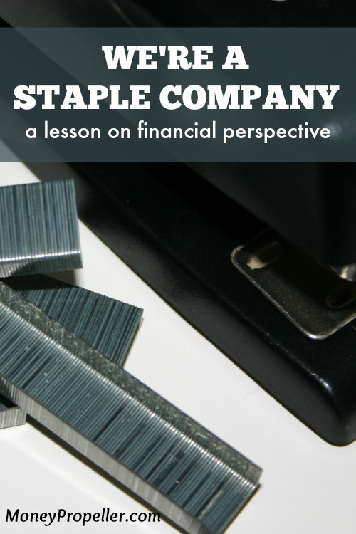We're A Staple Company - A Lesson on Financial Perspective