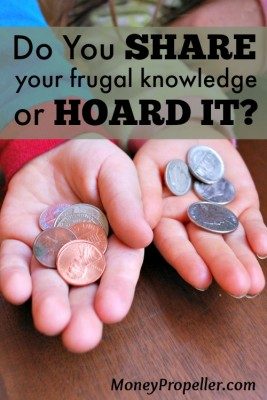 Do You Share Your Frugal Knowledge or Hoard it