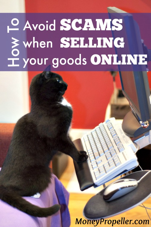 Tips on How to Avoid Scams for Selling your Goods Online
