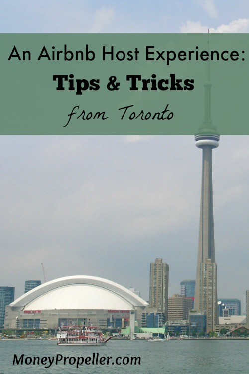 An Airbnb Host Experience: Tips & Thoughts from Toronto