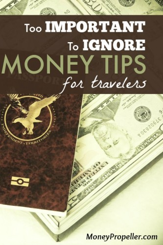 Too Important To Ignore - Money Tips for Travelers