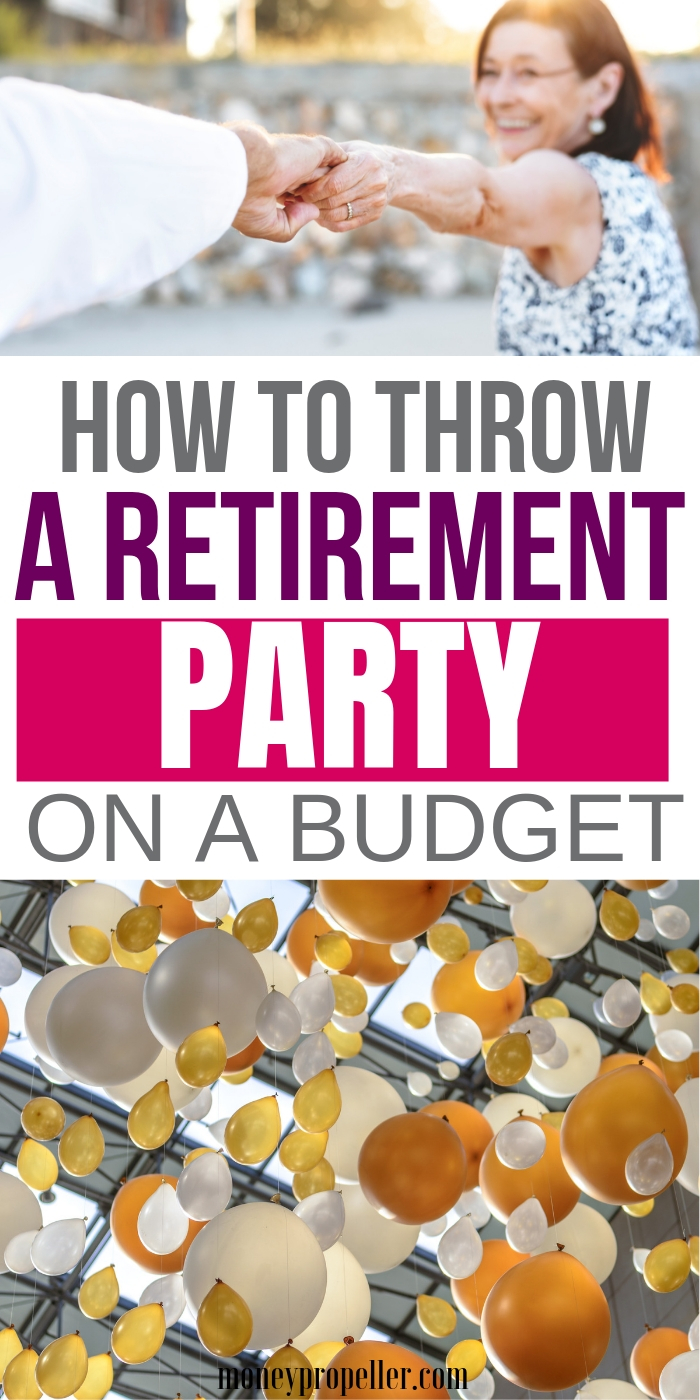 How to Plan a Retirement Party on a Budget | Themes, Games and Ideas for Retirement Parties that are Frugal | Activities for Retirement Party Planning | Cheap Decorations for Retirement Parties #retirement