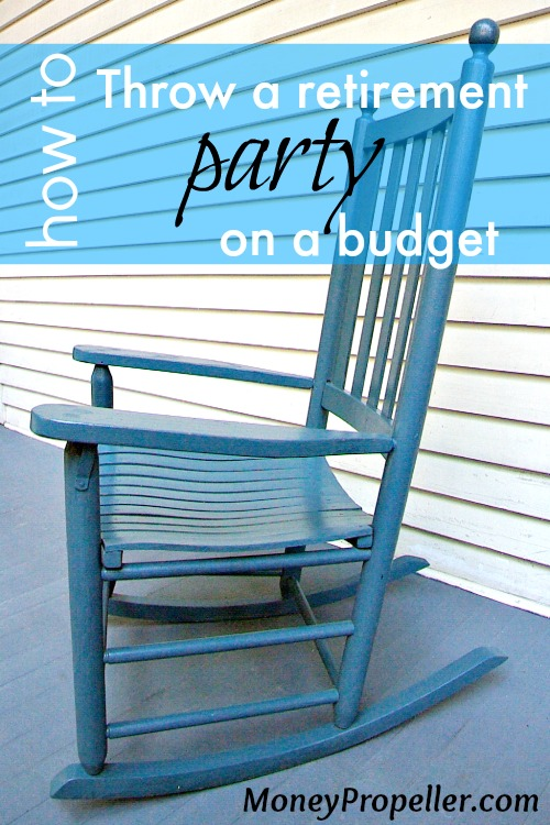 How To Throw A Retirement Party On A Budget