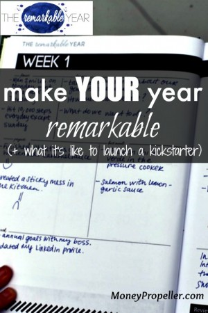 Make your year Remarkable - and what it's like to launch a kickstarter