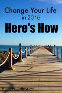 Change Your Life in 2016.  Here's How