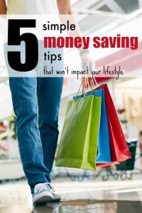 5 Simple Money-Saving Tips That Won't Impact Your Lifestyle