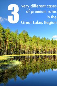 3 very different cases of premium rates in the Great Lakes Region