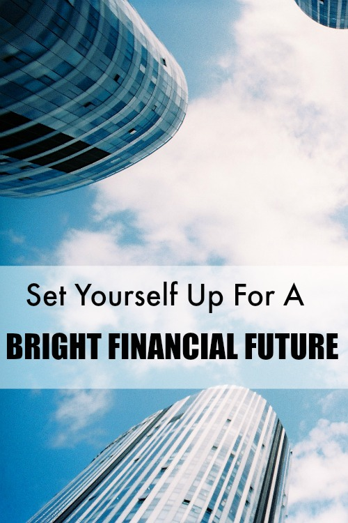 Set yourself up for a bright financial future