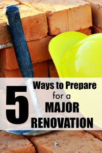 5 Ways to Prepare for a Major Renovation