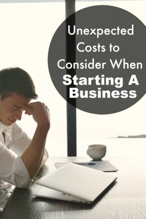 Unexpected Costs to Consider when Starting your Own Business