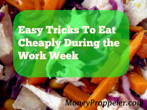 How to eat cheaply during the work week