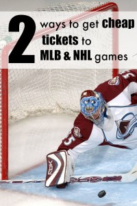 2 Ways to get cheap tickets to MLB and NHL games - I'm totally going to try these!