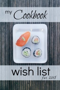 One can never, ever have enough cookbooks! Here is my cookbook wish list and the ones that I think should be on your cookbook wish list, too!