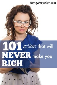101 Actions that will NEVER make you RICH - are you self sabotaging like me?