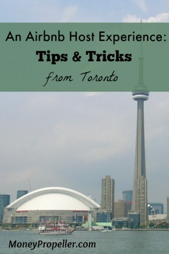 An Airbnb Host Experience - Tips and Tricks from Toronto