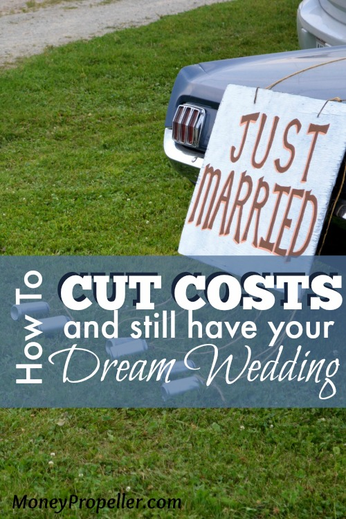 How to Cut Costs and Still Have Your Dream Wedding