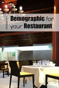 Choosing a Demographic for your Restaurant