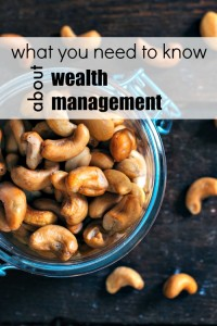 What you need to know about wealth management