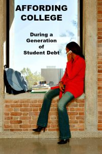 My Strategy to Affording College During A Generation of Student Debt
